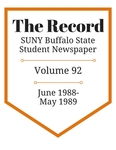 The Record, Volume 92, 1988-1989 by The Record, SUNY Buffalo State Student Newspaper