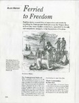 Ferried to Freedom, Black History