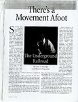 Theres a Movement Afoot, The Underground Railroad, American Visions, 1999