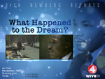 What Happened to the Dream? by WIVB-TV